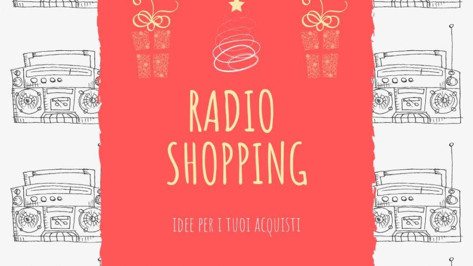 Radio Shopping - L'Angolino del Regalo