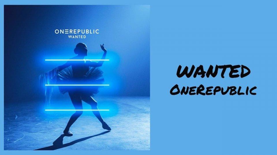 "OneRepublic tornano con ""Wanted"""