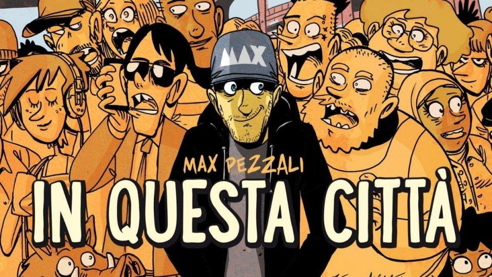 """È on air """"In questa città"""", il nuovo singolo di Max Pezzali!"""