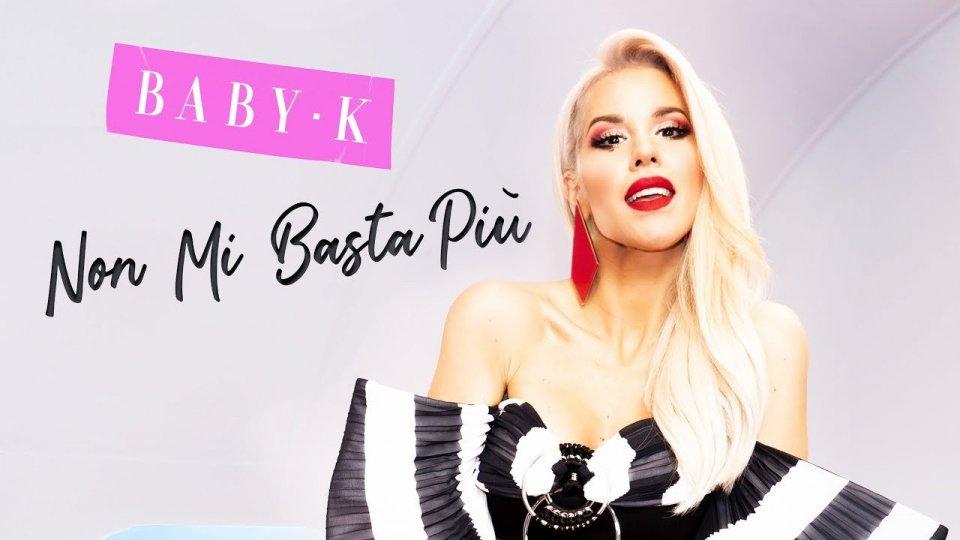 """Baby K  fa squadra con Chiara Ferragni in """"Non mi basta più"""""""