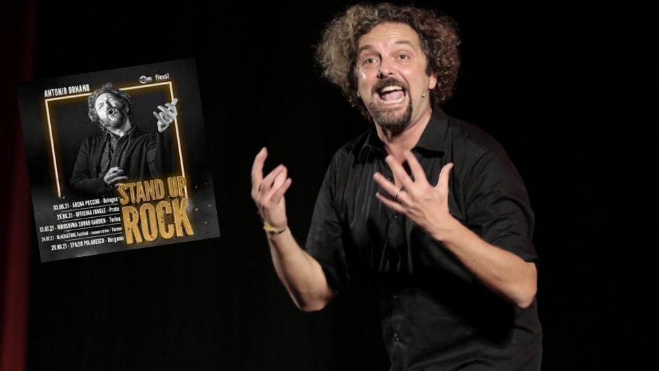"""""""Stand Up Rock"""" di e con Antonio Ornano"""