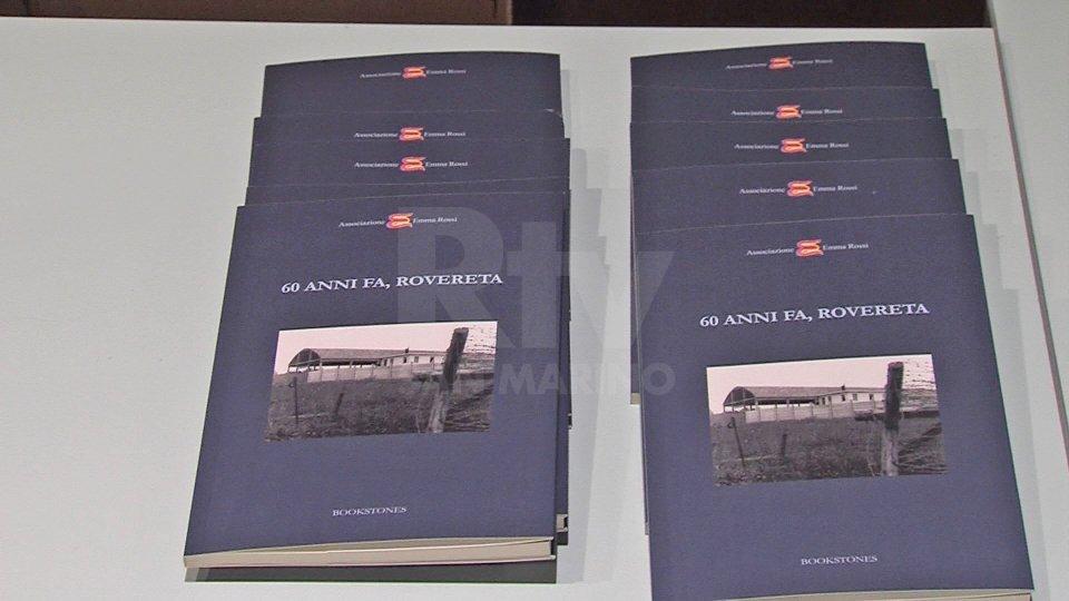"""Associazone Emma Rossi: presentato il volume """"60 anni fa, Rovereta"""""""