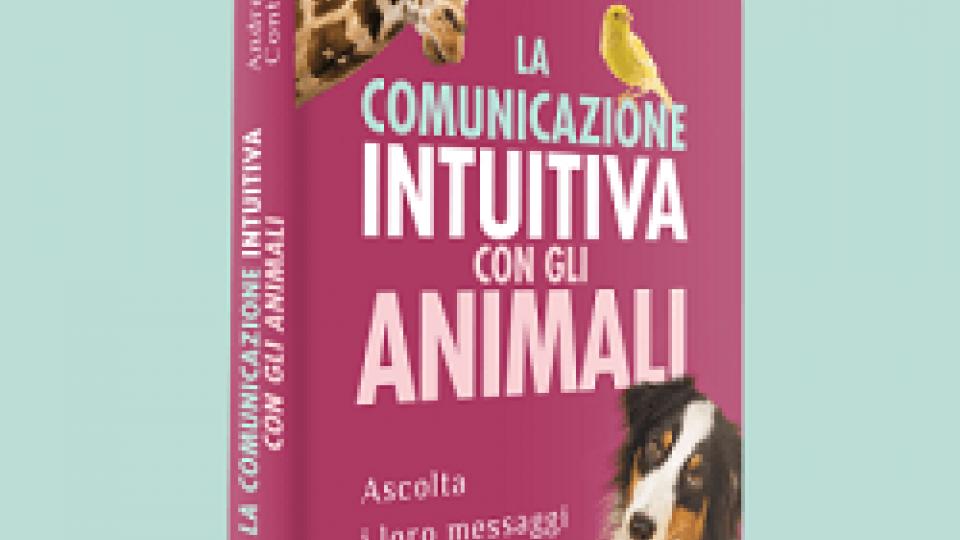 La comunicazione Intuitiva con gli Animali
