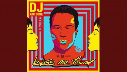 "DJ Antoine & Willa: ""Kiss me hard"""