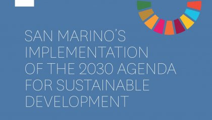 È stato consegnato all'ONU il primo Rapporto Nazionale Volontario della Repubblica di San Marino sugli obiettivi dell'Agenda 2030