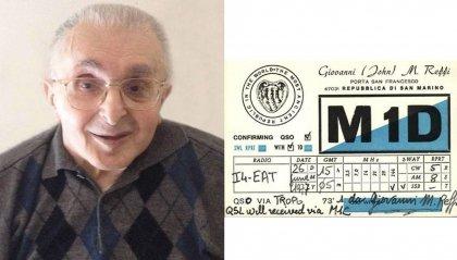 È morto a 94 anni Mario Giovanni Reffi, tra i fondatori dell'Associazione Radioamatori di San Marino